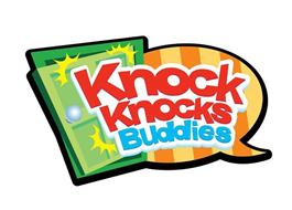 KNOCK KNOCKS BUDDIES