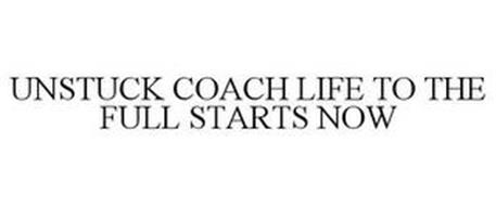 UNSTUCK COACH LIFE TO THE FULL STARTS NOW
