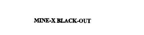 MINE-X BLACK-OUT