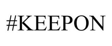 #KEEPON
