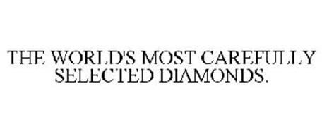 THE WORLD'S MOST CAREFULLY SELECTED DIAMONDS.