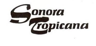 SONORA TROPICANA