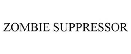 ZOMBIE SUPPRESSOR