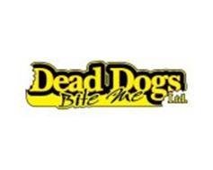 DEAD DOGS BITE ME LTD.