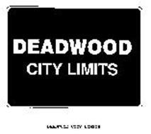 DEADWOOD CITY LIMITS