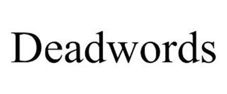 DEADWORDS