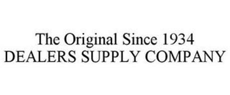 THE ORIGINAL SINCE 1934 DEALERS SUPPLY COMPANY