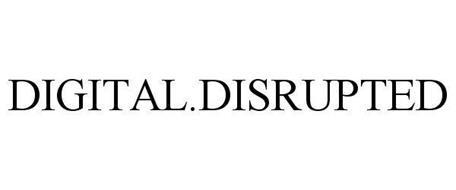 DIGITAL.DISRUPTED