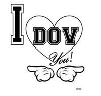 I DOV YOU! DFSS