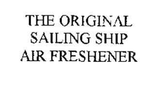 THE ORIGINAL SAILING SHIP AIR FRESHENER