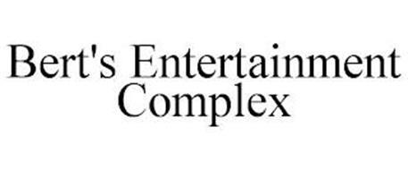 BERT'S ENTERTAINMENT COMPLEX
