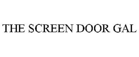 THE SCREEN DOOR GAL