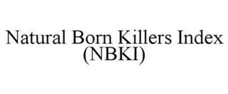 NATURAL BORN KILLERS INDEX (NBKI)