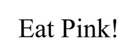EAT PINK!