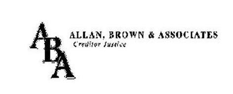 ABA ALLAN, BROWN & ASSOCIATES CREDITOR JUSTICE