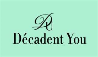 DU DÉCADENT YOU
