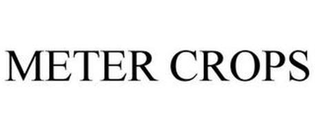 METER CROPS