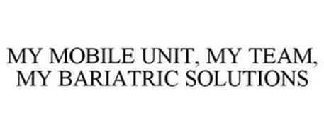 MY MOBILE UNIT, MY TEAM, MY BARIATRIC SOLUTIONS