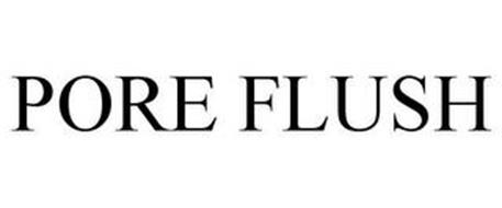PORE FLUSH