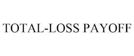 TOTAL-LOSS PAYOFF