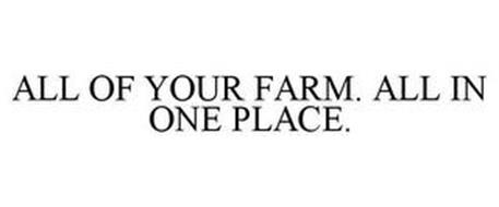 ALL OF YOUR FARM. ALL IN ONE PLACE.