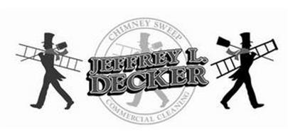 JEFFREY L. DECKER CHIMNEY SWEEP COMMERCIAL CLEANING