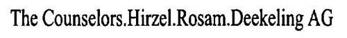 THE COUNSELORS.HIRZEL.ROSAM.DEEKELING AG