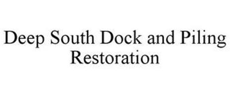 DEEP SOUTH DOCK AND PILING RESTORATION