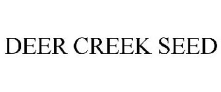 DEER CREEK SEED