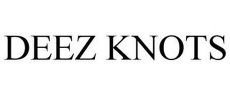 DEEZ KNOTS