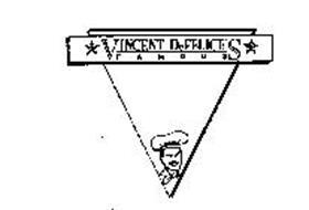 VINCENT DEFELICE'S FAMOUS
