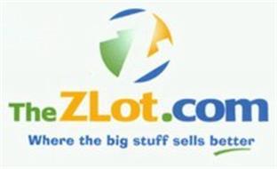 Z THEZLOT.COM WHERE THE BIG STUFF SELLS BETTER
