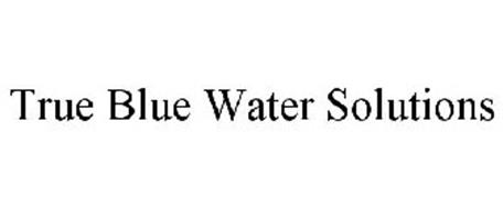 TRUE BLUE WATER SOLUTIONS