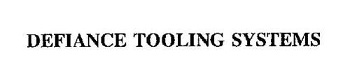 DEFIANCE TOOLING SYSTEMS
