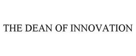 THE DEAN OF INNOVATION