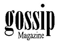 GOSSIP MAGAZINE