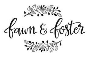 FAWN & FOSTER