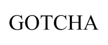 GOTCHA