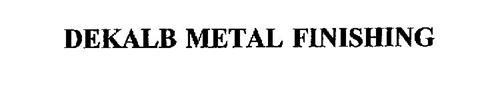 DEKALB METAL FINISHING