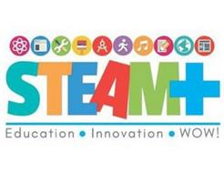 STEAM+ EDUCATION INNOVATION WOW!