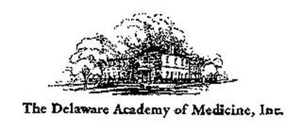 THE DELAWARE ACADEMY OF MEDICINE, INC.