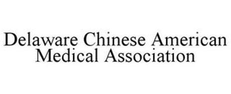 DELAWARE CHINESE AMERICAN MEDICAL ASSOCIATION
