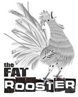 THE FAT ROOSTER