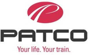 P PATCO YOUR LIFE. YOUR TRAIN.