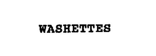 WASHETTES