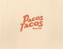 PACOS TACOS DESDE 1986