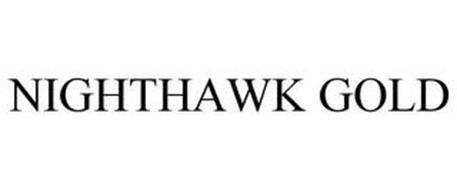 NIGHTHAWK GOLD