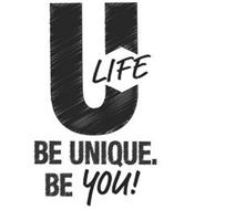 ULIFE BE UNIQUE. BE YOU!