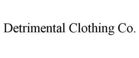 DETRIMENTAL CLOTHING CO.