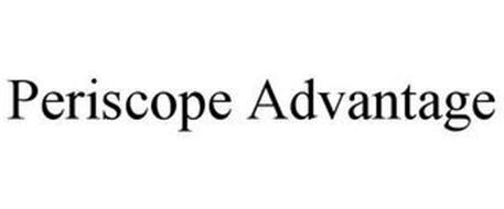PERISCOPE ADVANTAGE